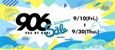 906 SUMMER SALE 2021開催中!